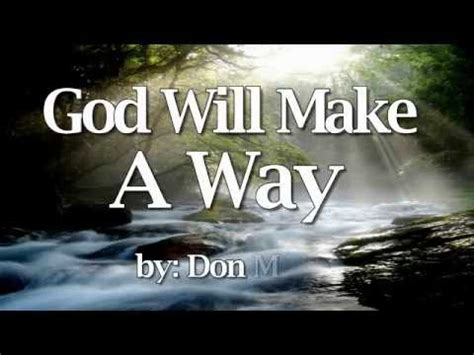 God Will Make A Way - Don Moen Religious Song - YouTube