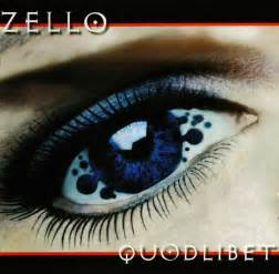 Zello - Quodlibet   Releases, Reviews, Credits   Discogs