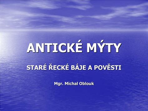 PPT - ANTICKÉ MÝTY PowerPoint Presentation, free download